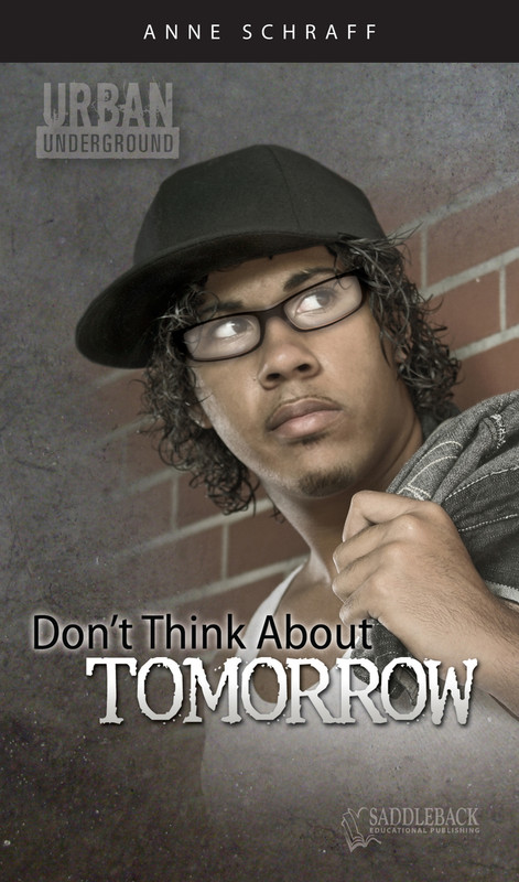 Don't Think About Tomorrow