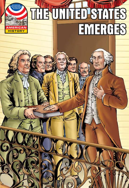 The U.S. Emerges: 1783-1800