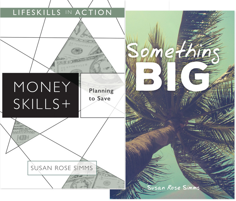Planning to Save/ Something Big (Money Skills)
