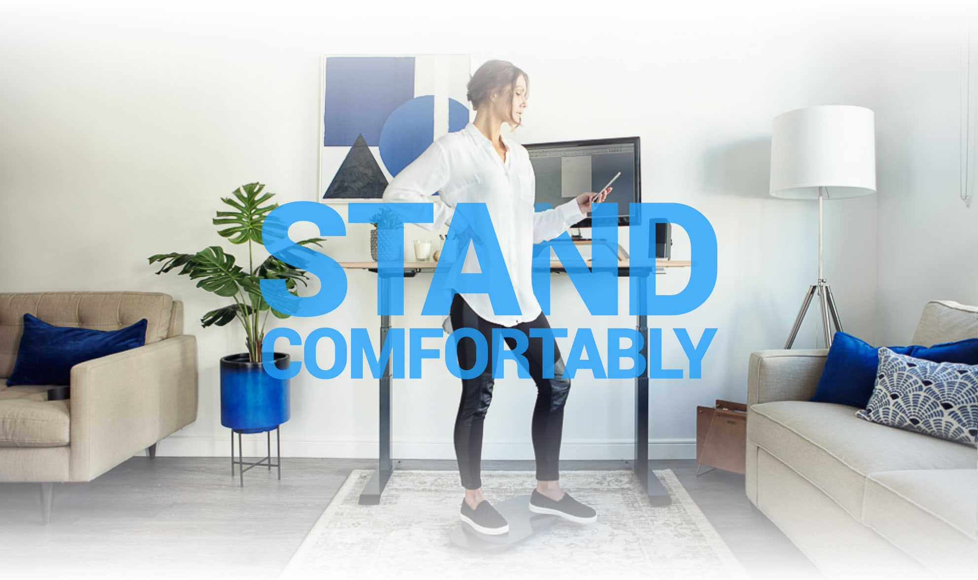 Stand Comfortably