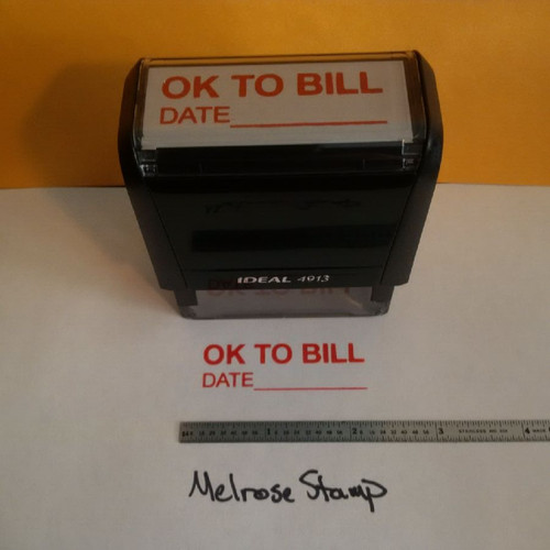 OK TO BILL w/date line Rubber Stamp for office use self-inking