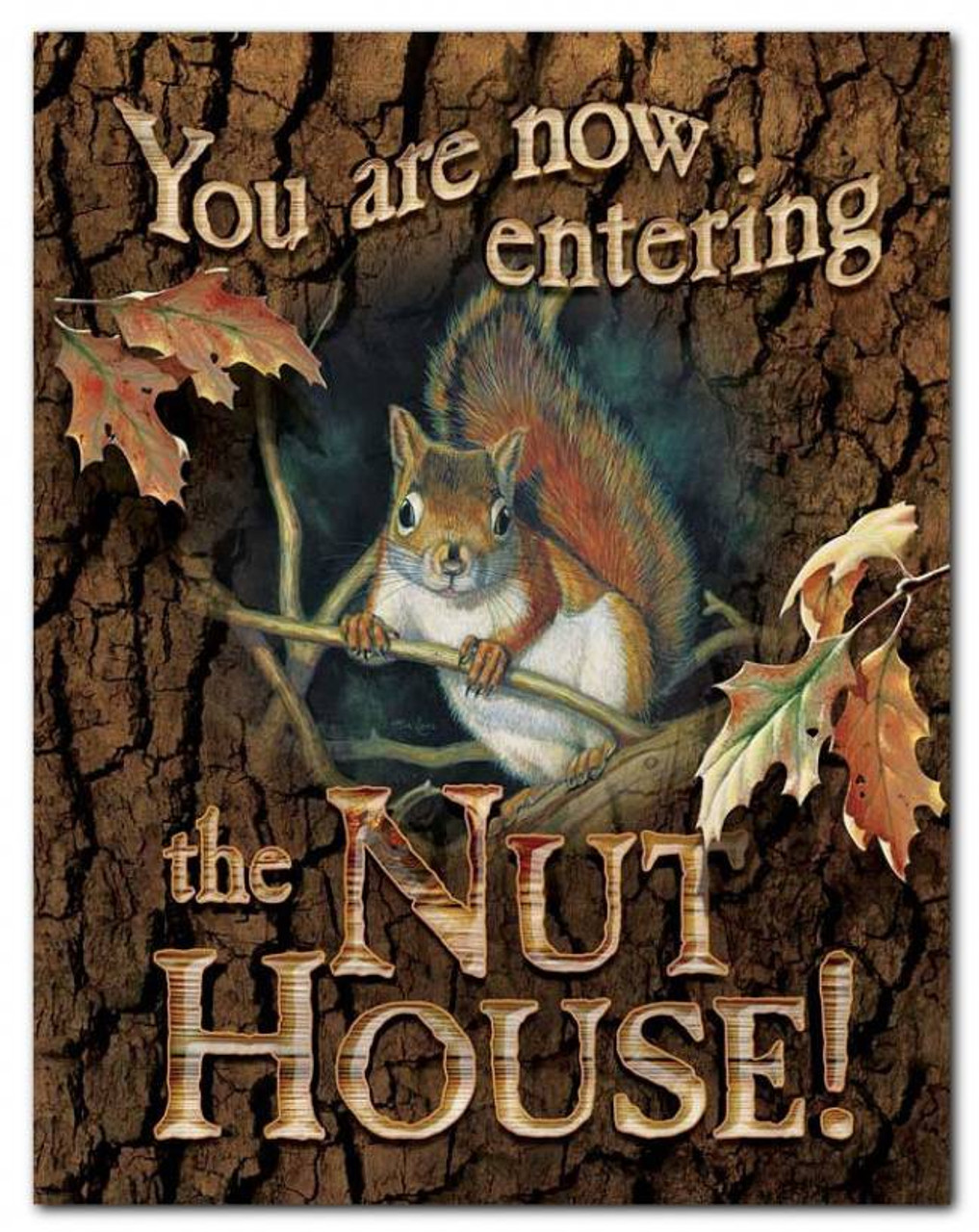 Entering the nut house squirrel tin sign for Pecan house