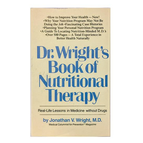 Dr. Wright's Book of Nutritional Therapy