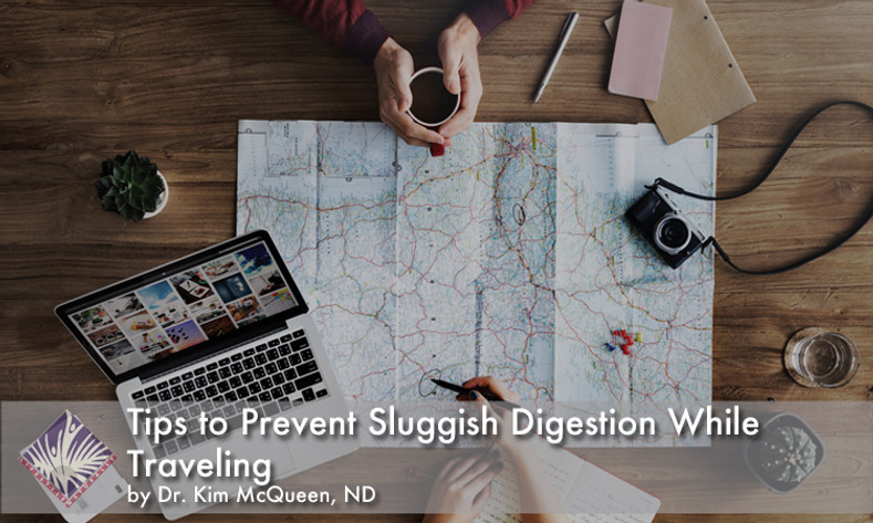 Tips to Prevent Sluggish Digestion While Traveling