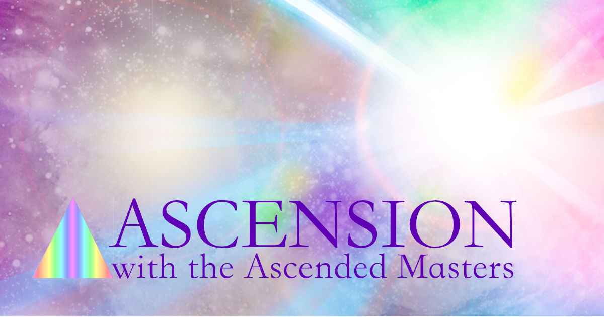 Ascension with the Ascended Masters