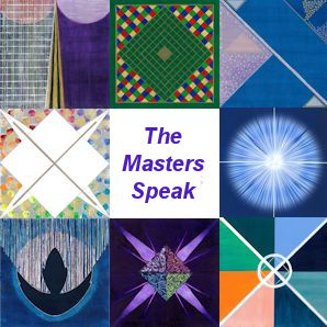 The Ascended Masters Speak