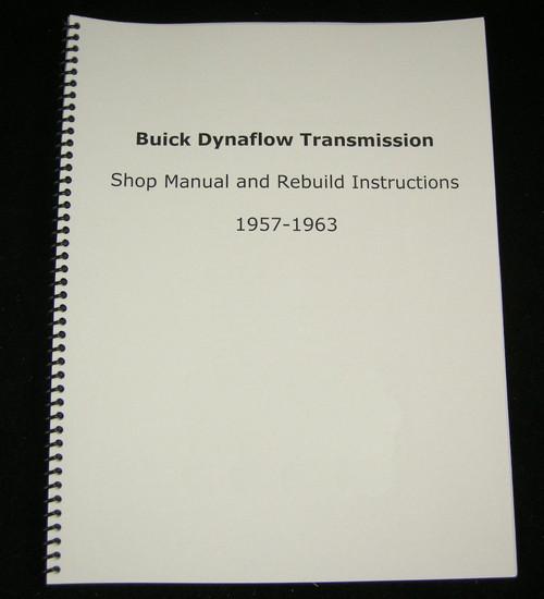 Buick Dynaflow Transmission Shop Manual & Overhaul Rebuild Instructions 1957-1963