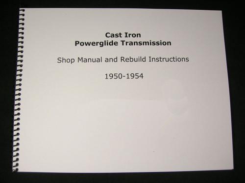 1950 1954 cast iron powerglide shop manual overhaul rebuild rh classictransmissionsolutions com Powerglide Rebuild Kit cast iron powerglide rebuild manual