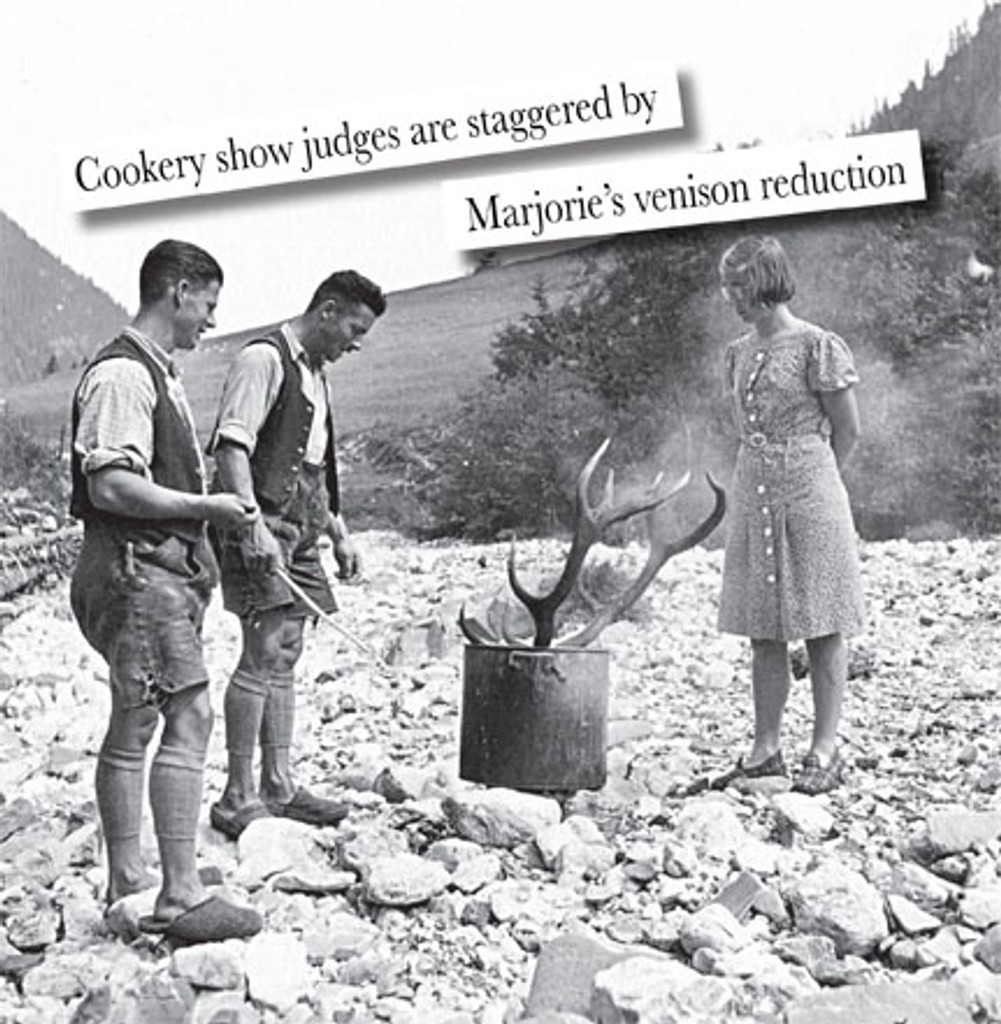 """""""Cookery show judges are staggered by Marjorie's venison reduction"""""""