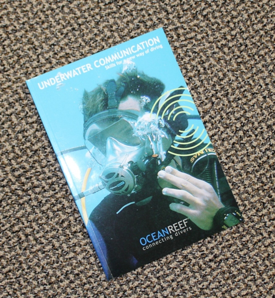 Underwater Communication - Skills for a New Way of Diving - Hard Copy - English