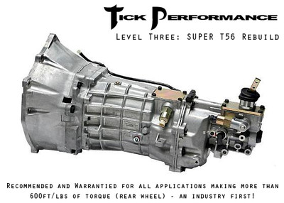 Tick Performance Level 3 SUPER T56 Rebuild (600RWTQ and up) for 1997-2007 Corvette & Z06