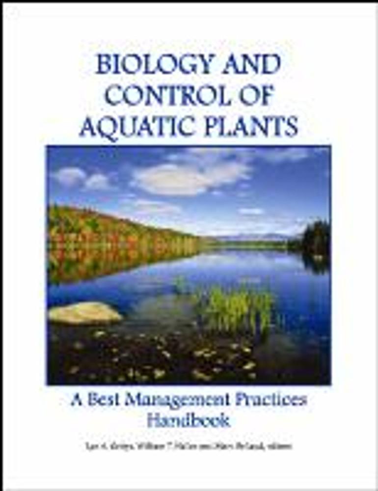Biology & Control of Aquatic Plants Book