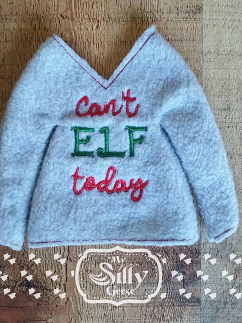 5x7 Elf Sweater Can't Elf Today