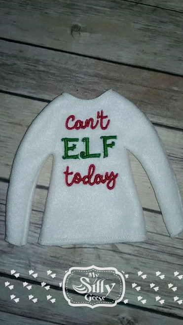 5x7 Elf Sweater Rounded Can't Elf Today
