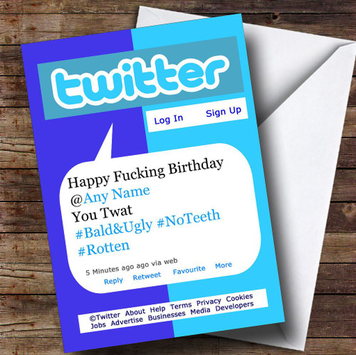 Funny Insulting Offensive Twitter Tweet Personalised