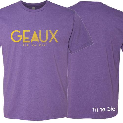 GEAUX Til Ya Die Unisex Tee (purple)