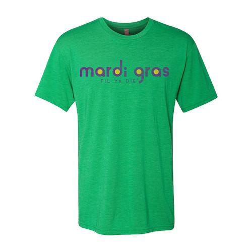 Mardi Gras Til Ya Die Unisex Tee (green)