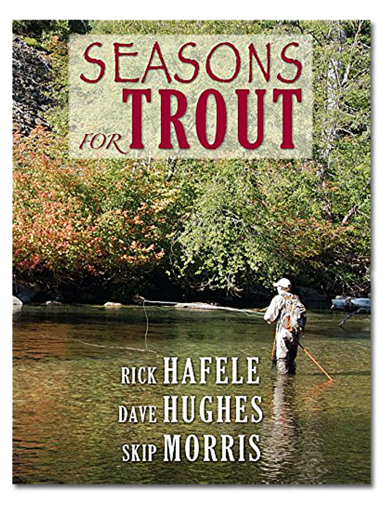 Seasons For Trout at The Fly Shop