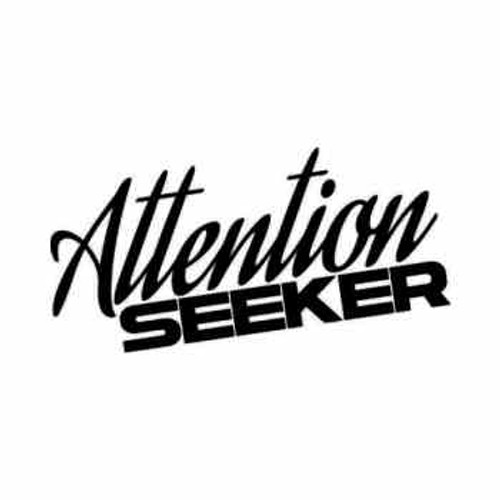 Attention seeker jdm japanese vinyl decal sticker 1 size option will determine the size from the
