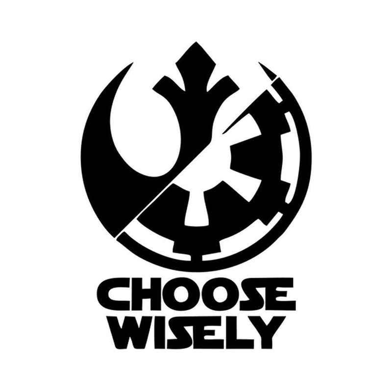 Star wars choose wisely rebel alliance 042 vinyl sticker