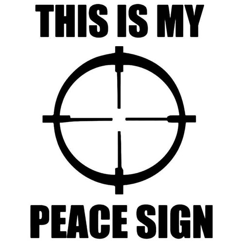 This Is My Peace Sign Sniper Crosshairs Vinyl Sticker