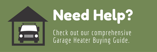 Garage heating buying guide