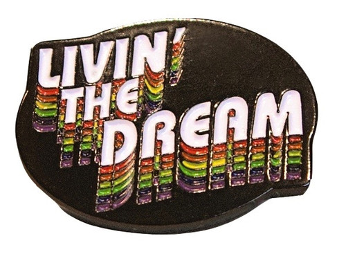Livin the Dream Enamel Pin