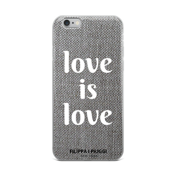 iPhone Case LOVE is LOVE