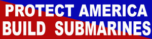 Protect America Build Submarines