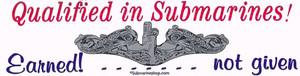 Qualified in Submarines Bumper Sticker