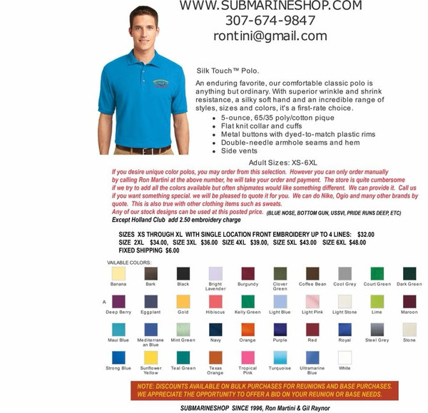 Color chart for Polo shirts without pockets only If you desire a color not in the drop down list please  phone your order in to 307-674-9847 and we will  take it manually.