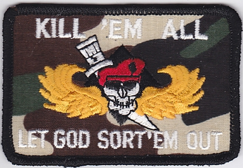 KILL 'EM ALL-LET GOD SORT 'EM OUT patch