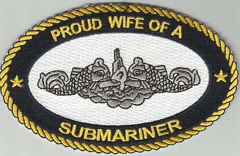 Proud Wife Of A Submariner patch