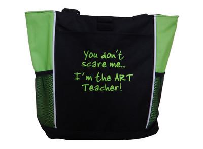 Artist Painting You Don't Scare Me I'm the Art TeacherTote Bag LIME Font Style JENKINS