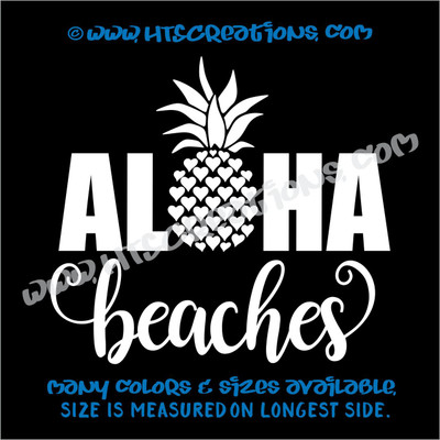 Aloha Beaches Pineapple Hawaii Hawaiian Heart Vinyl Decal Laptop Car Door Mirror Truck