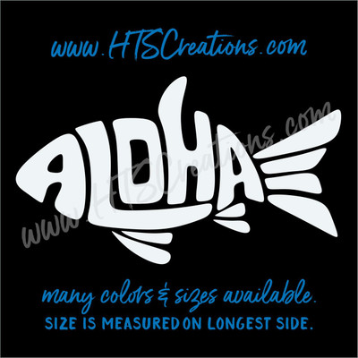Aloha Fish Fishing Hawaii Sea Life Words Vinyl Decal Laptop Car Door Mirror Truck Boat Thermos WHITE