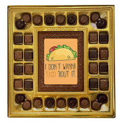 I Don't Wanna Taco 'Bout It Deluxe  Chocolate Box