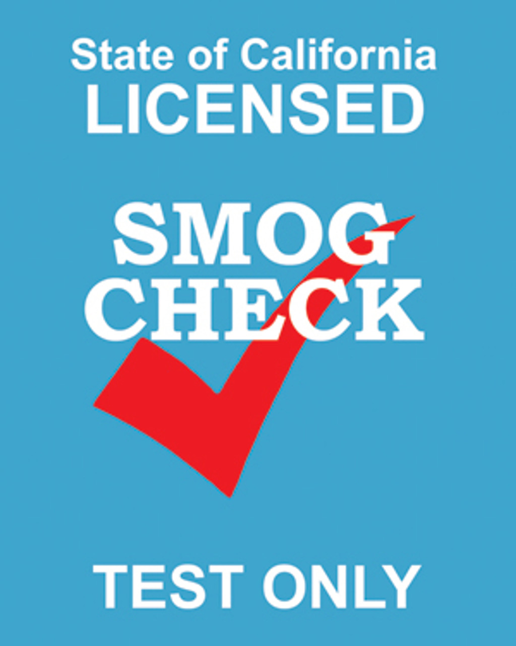 sign state of california licensed smog check test only double sided 24in x 30in emissions. Black Bedroom Furniture Sets. Home Design Ideas