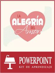 La Alegría del Amor - Kit de Aprendizaje (eResource): Joy of Love Powerpoint Learning Kit