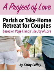 A Project of Love (eResource): Couple's Parish or Home Retreat Based on the Joy of Love