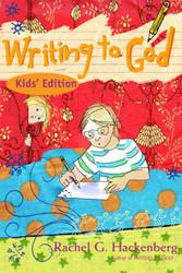 Writing to God: Kid's Edition