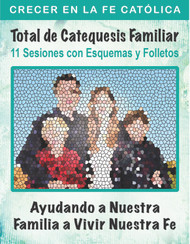 [Helping Our Family Whole Family Catechesis] Total de Catequesis Familiar - Ayudando a Nuestra Familia a Vivir Nuestra Fe (eResource): 11 Sesiones con Esquemas y Folletos