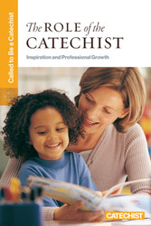 [Called to Be a Catechist] The Role of the Catechist (Booklet): Inspiration and Professional Growth