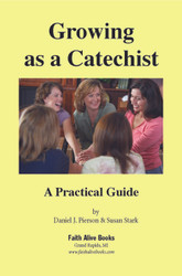 Growing as a Catechist: A Practical Guide