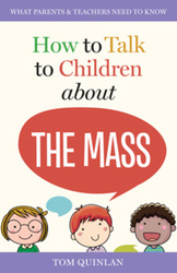 How to Talk to Children About the Mass (Booklet)