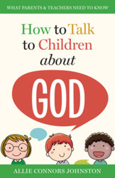 How to Talk to Children About God (Booklet)