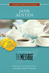 [Literary Portals to Prayer series] Jane Austen: Illuminated by the Message