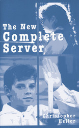The New Complete Server: A Classic Guide for Altar Servers
