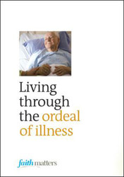 Living Through the Ordeal of Illness (25 Leaflets)