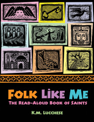 Folk Like Me: The Read-Aloud Book of Saints